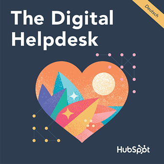 The Digital Helpdesk Podcast mit Herz
